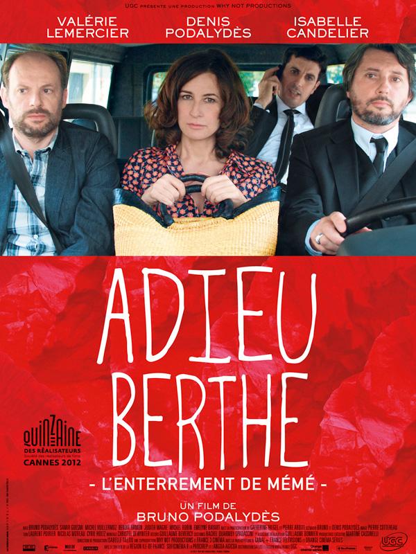 Adieu Berthe ou l