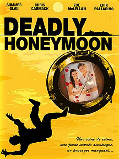 Deadly Honeymoon : Lune de miel mortelle (TV)
