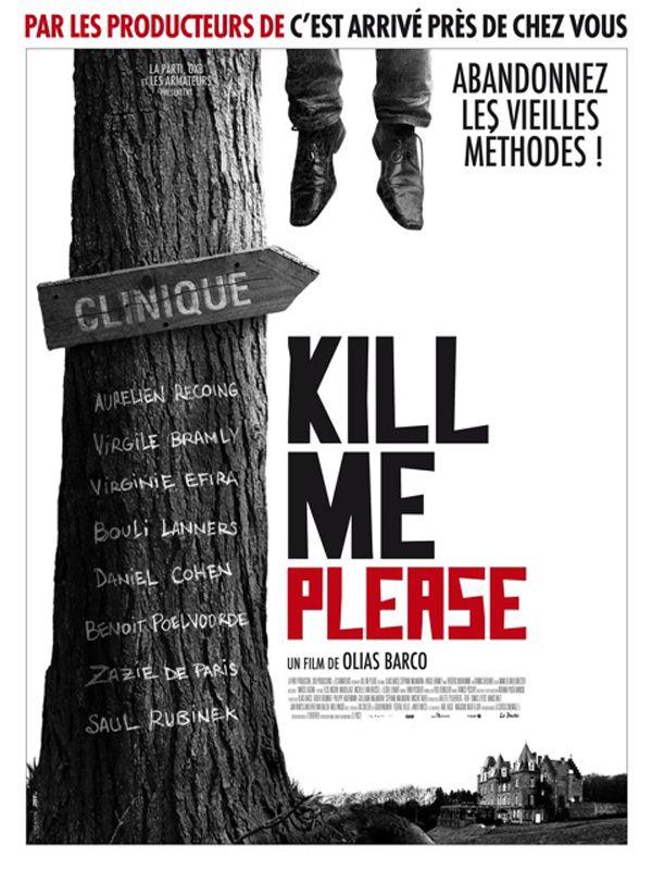 LES AFFICHES DE FILMS dans LES AFFICHES DE FILMS Kill_Me_Please-20101019022609