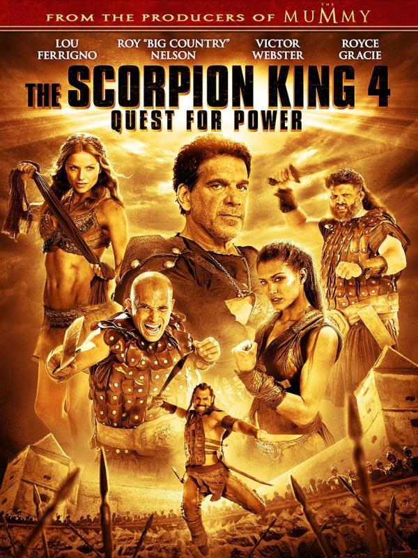 Le Roi Scorpion 4 La quête du pouvoir