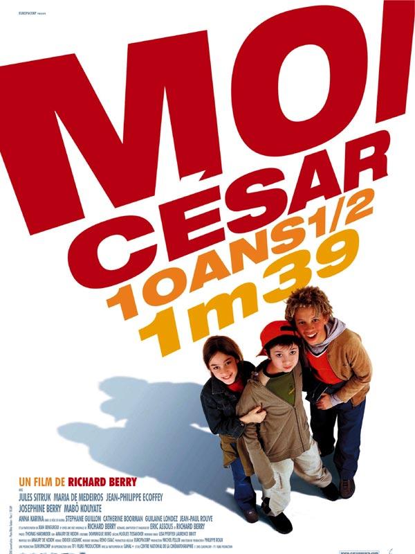 Moi César, 10 ans et demi, 1,39 mètre affiche