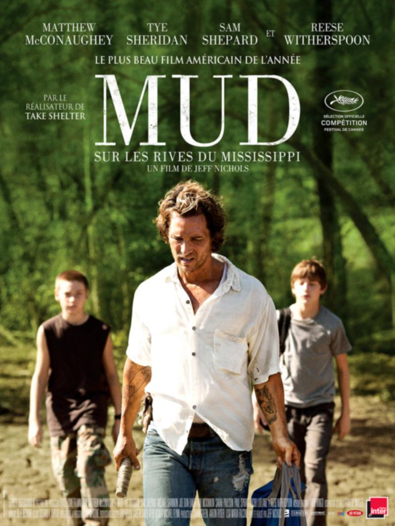 Mud Sur les rives du Mississippi