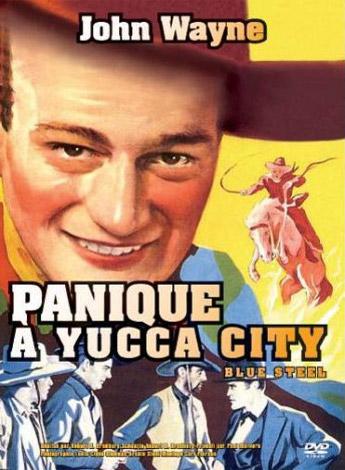 Panique à Yucca City
