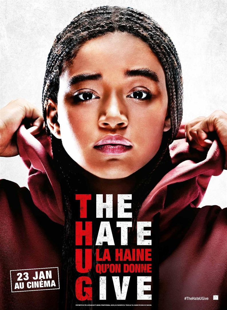 The Hate U Give La Haine qu'on donne