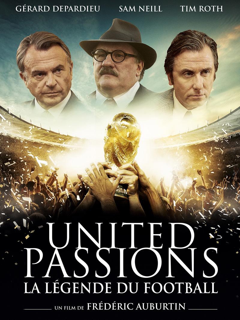 United Passions La Légende du Football