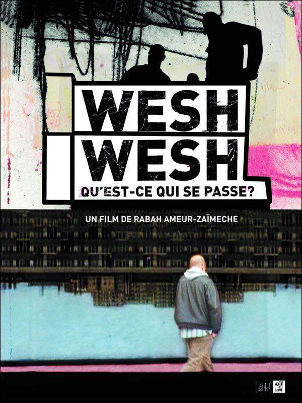 Wesh Wesh, qu