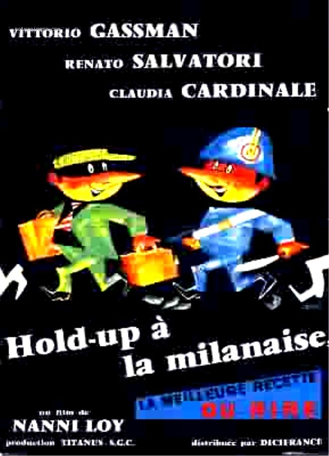 Hold up à la milanaise