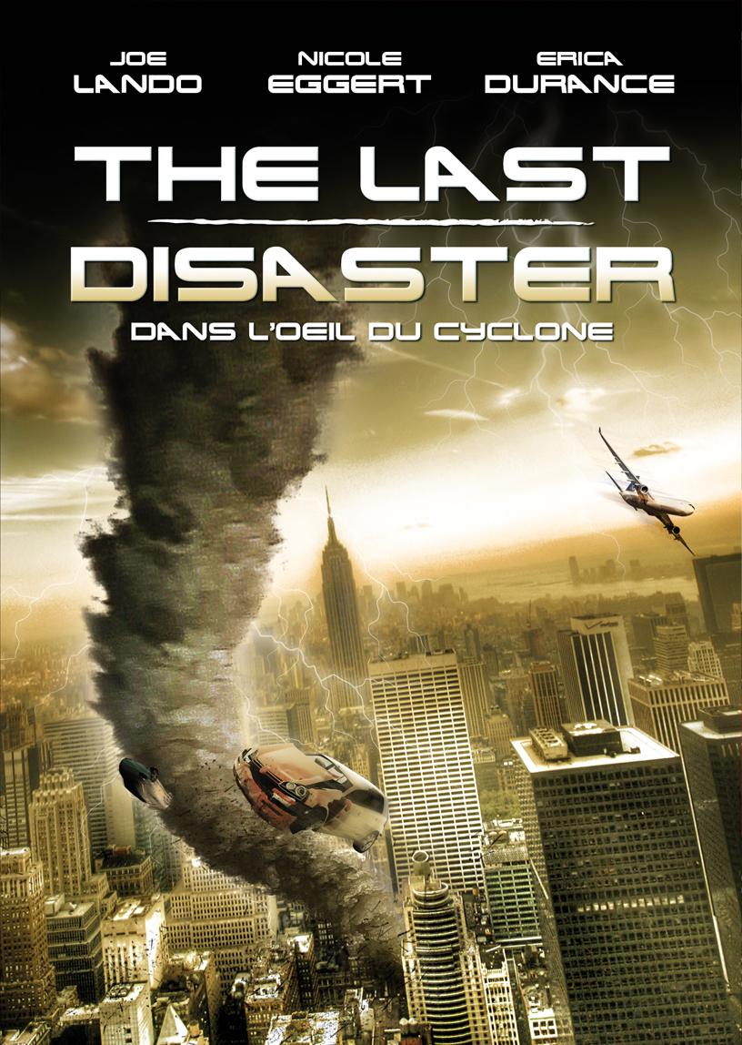 The Last Disaster : Dans l