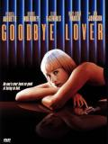 Affiche de Goodbye Lover