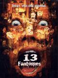 Affiche de 13 fantômes