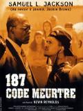 Affiche de 187 : code meurtre
