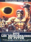 Affiche de 2072, les mercenaires du futur
