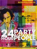 Affiche de 24 hour party people