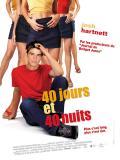Affiche de 40 jours et 40 nuits