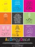 Affiche de Age Difficile Obscur