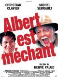 Affiche de Albert est méchant