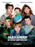 Affiche de Alexander and the Terrible, Horrible, No Good, Very Bad Day