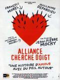 Affiche de Alliance cherche doigt