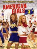 Affiche de American Girls 3
