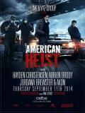 Affiche de American Heist