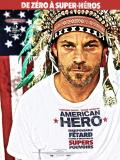Affiche de American Hero