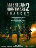 Affiche de American Nightmare 2 : Anarchy