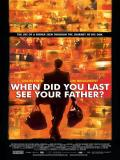 Affiche de And When Did You Last See Your Father?