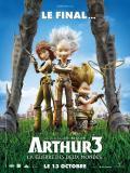 Affiche de Arthur 3 La guerre des deux mondes