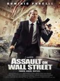 Affiche de Assault on Wall Street