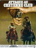 Affiche de Attaque au Cheyenne Club