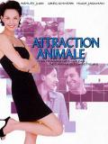 Affiche de Attraction animale