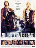 Affiche de Au Long de Rivière Fango
