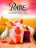 Affiche de Babe, le cochon dans la ville