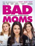 Affiche de Bad Moms