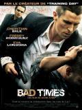 Affiche de Bad times