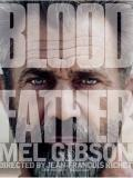 Affiche de Blood Father