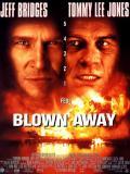 Affiche de Blown away