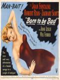 Affiche de Born to Be Bad