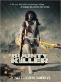 Affiche de Bounty Killer