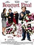 Affiche de Bouquet final