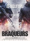 Affiche de Braqueurs