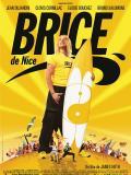 Affiche de Brice de Nice