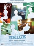 Affiche de Brick
