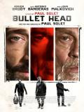 Affiche de Bullet Head