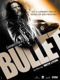Affiche de Bullet