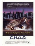 Affiche de C.H.U.D. (Cannibalistic Humanoid Underground Dwellers)