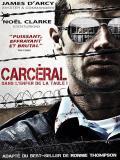 Affiche de Carceral : Dans l