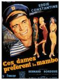 Affiche de Ces dames préfèrent le mambo
