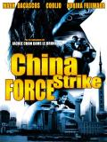 Affiche de China strike force
