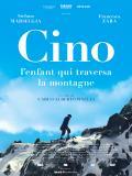 Affiche de Cino, l'enfant qui traversa la montagne